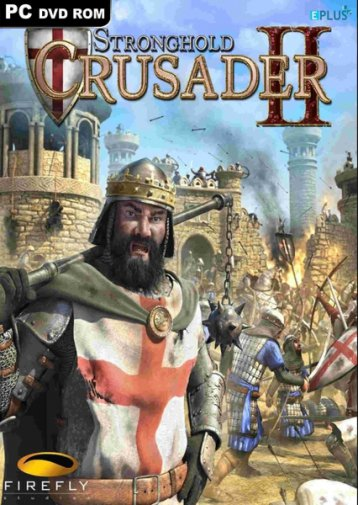 Stronghold Crusader 2: The Templar and The Duke (2015/ENG)