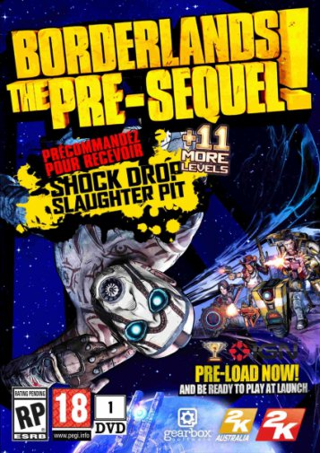Borderlands: The Pre-Sequel (v1.0.7+6 DLC/2014/RUS/ENG/MULTi7) RePack от R.G. Механики