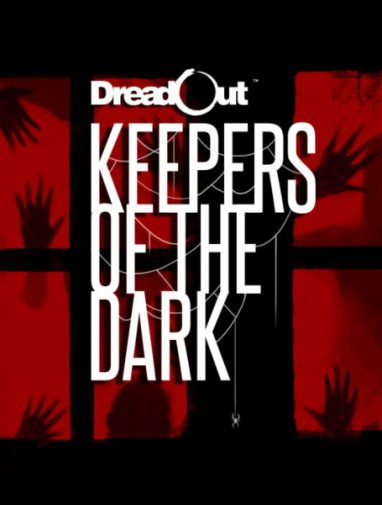 DreadOut: Keepers of The Dark (2016/ENG)