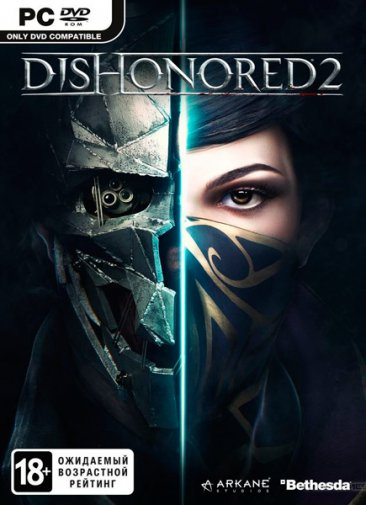 Dishonored 2 (2016/RUS/ENG/MULTi/RePack)